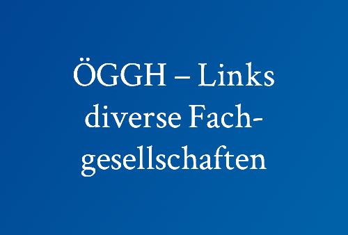 ÖGGH-–-Links,-diverse-Fachgesellschaften