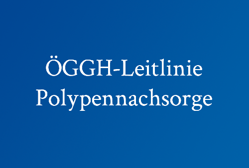 ÖGGH-Leitlinie-Polypennachsorge