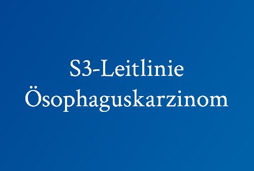 S3-Leitlinie-Ösophaguscarcinom