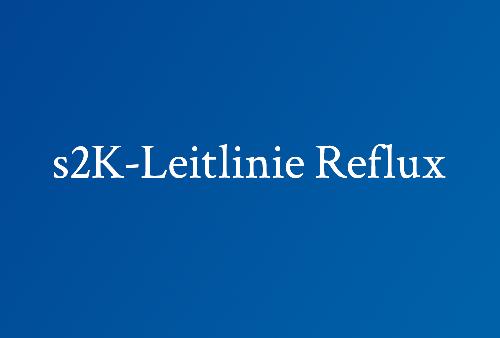 s2K-Leitlinie-Reflux